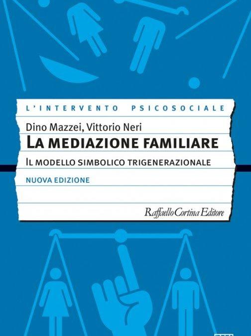 Nuova edizione di La Mediazione Familiare