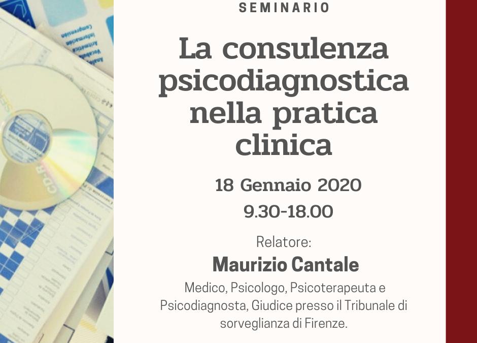 SEMINARIO: SABATO 18 GENNAIO – Maurizio Cantale –  La consulenza psicodiagnostica nella pratica clinica