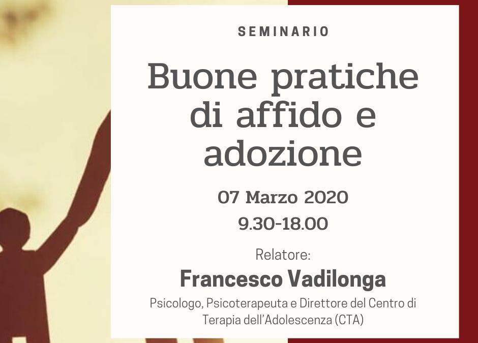 SEMINARIO 7 MARZO: RIMANDATO A SABATO 12 SETTEMBRE – Francesco Vadilonga –  Bambini traumatizzati in affido e in adozione