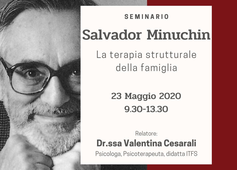 WEBINAR: SABATO 23 MAGGIO – Valentina Cesarali –  I pionieri della Terapia Familiare: Salvador Minuchin