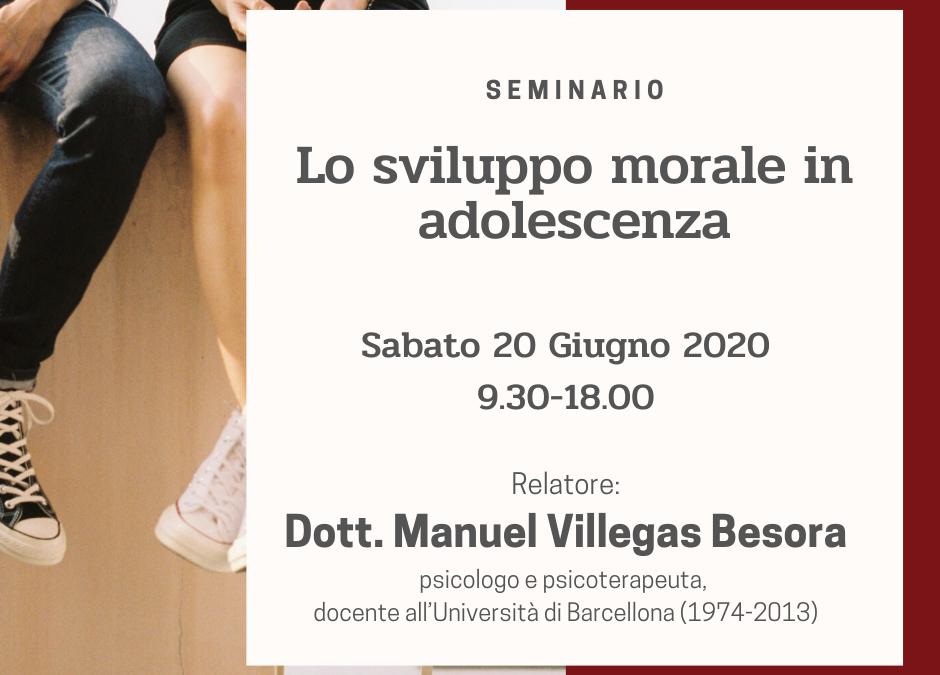 SABATO 20  GIUGNO – Manuel Villegas Besora –  Lo sviluppo morale in adolescenza