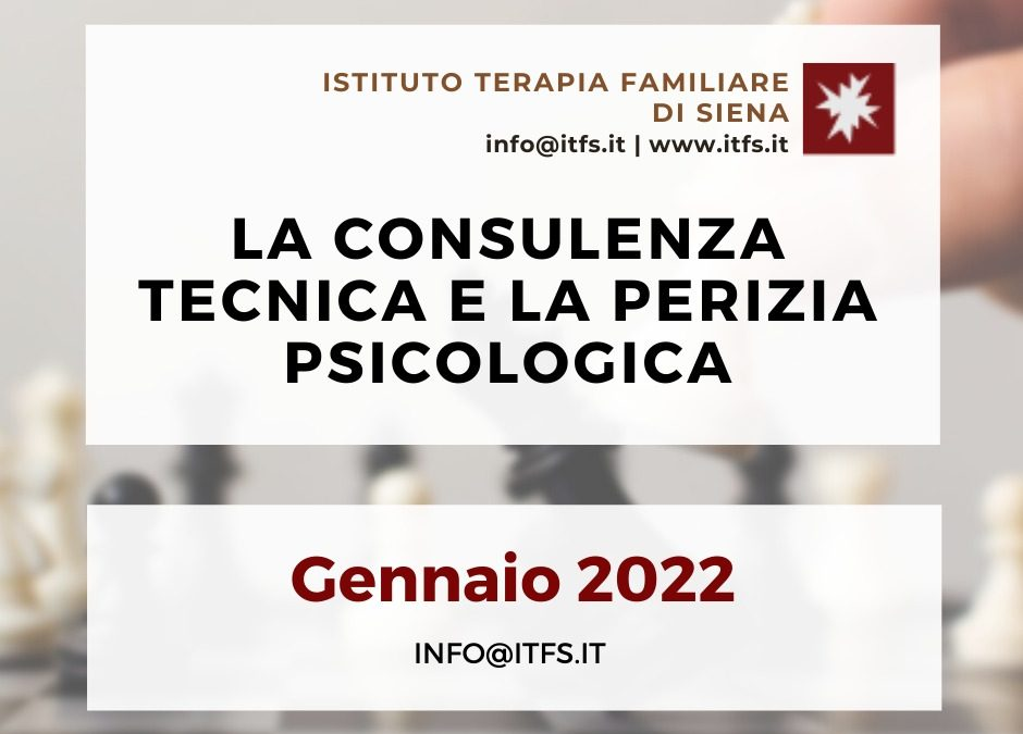 La Consulenza Tecnica e la Perizia Psicologica – Gennaio 2022