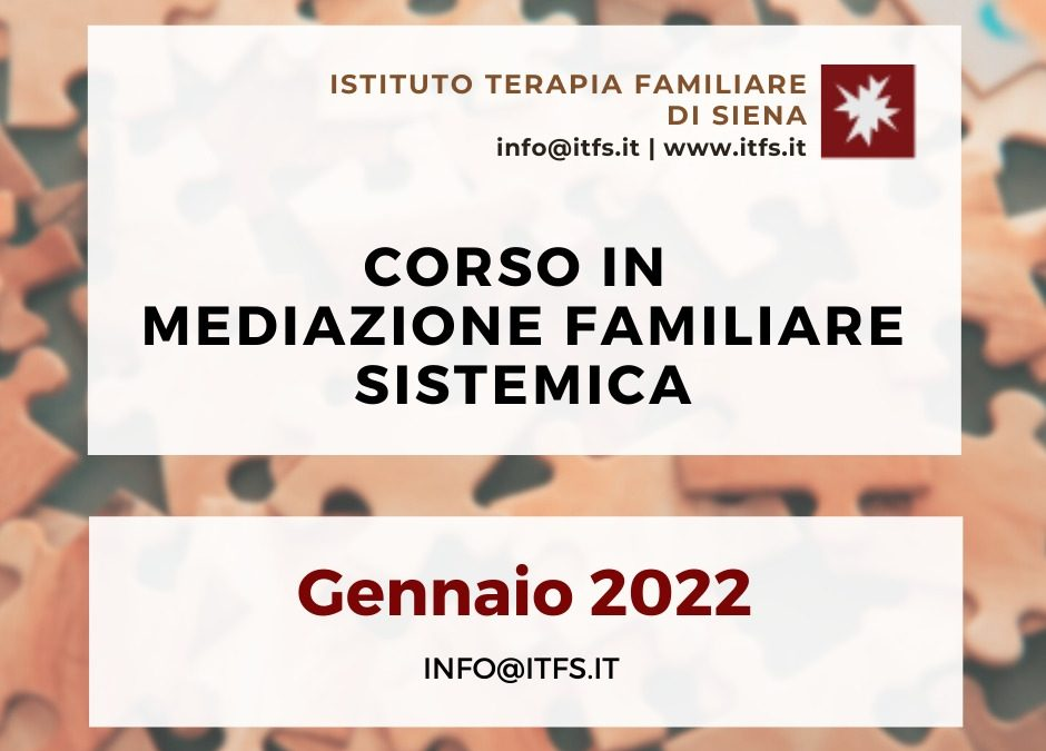 Corso in Mediazione Familiare Sistemica – Gennaio 2022